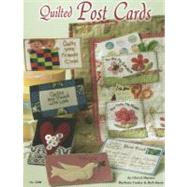Quilted Post Cards by Haynes, Cheryl; Cooley, Barbara; Davis, Beth, 9781574216004