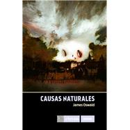 Causas naturales by James, Oswald, 9786077356004