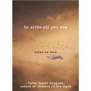 All the Words Are Yours: Haiku on Love by Gregson, Tyler Knott, 9780399176005