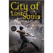 City of Lost Souls by Clare, Cassandra, 9781481456005