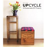 Upcycle by Proctor, Rebecca, 9781780676005