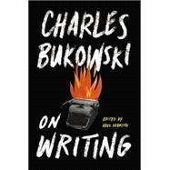 On Writing by Bukowski, Charles; Debritto, Abel, 9780062396006