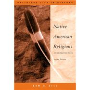Native American Religions An Introduction by Gill, Sam, 9780534626006