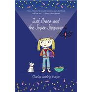 Just Grace and the Super Sleepover by Harper, Charise Mericle, 9780544456006