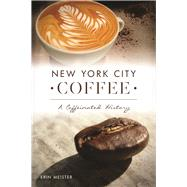 New York City Coffee by Meister, Erin, 9781467136006