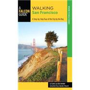 Walking San Francisco, 2nd A Step-by-Step Tour of the City by the Bay by Salcedo-Chourre, Tracy, 9780762796007
