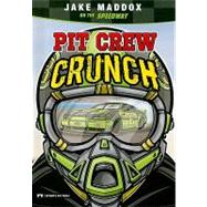 Pit Crew Crunch by Maddox, Jake, 9781434216007