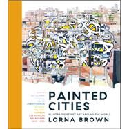 Painted Cities by Brown, Lorna, 9781786696007