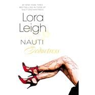 Nauti Seductress by Leigh, Lora, 9780425256008