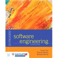 Essentials of Software Engineering by Tsui, Frank; Karam, Orlando; Bernal, Barbara, 9781284106008
