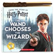 The Wand Chooses the Wizard (Harry Potter) by Pulles, Christina; Viola, Karen, 9781338276008