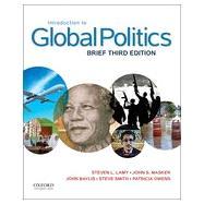 Introduction to Global Politics by Lamy, Steven L.; Masker, John S.; Baylis, John; Smith, Steve; Owens, Patricia, 9780199396009