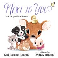 Next to You by Houran, Lori Haskins; Hanson, Sydney, 9780807556009