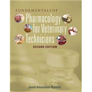 Fundamentals of Pharmacology for Veterinary Technicians by Romich, Janet Amundson, 9781435426009