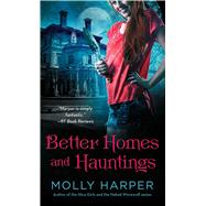 Better Homes and Hauntings by Harper, Molly, 9781476706009