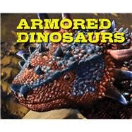 Armored Dinosaurs by Applesauce Press, 9781604336009