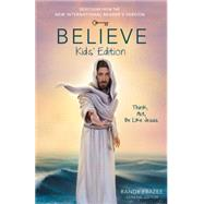 Believe by Frazee, Randy, 9780310746010