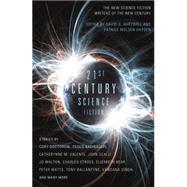 Twenty-First Century Science Fiction by Hartwell, David G.; Hayden, Patrick Nielsen, 9780765326010