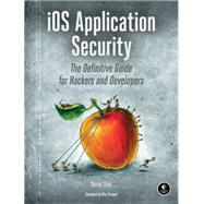 Ios Application Security by Thiel, David, 9781593276010