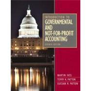 Introduction to Governmental and Not-for-profit Accounting by Ives, Martin; Patton, Terry K.; Patton, Suesan R., 9780132776011