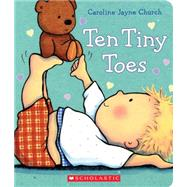 Ten Tiny Toes by Church, Caroline Jayne, 9780545536011
