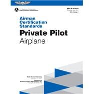 Private Pilot - Airplane by Federal Aviation Administration, 9781619546011