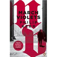 March Violets by Kerr, Philip, 9780241976012