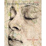 Loose-leaf Version for Abnormal Psychology by Comer, Ronald J., 9781464176012