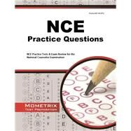 NCE Practice Questions by Mometrix Media LLC, 9781614036012
