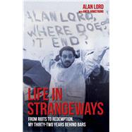 Life in Strangeways by Lord, Alan; Armstrong, Anita (CON), 9781784186012