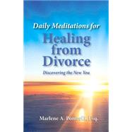 Daily Meditations for Healing from Divorce by Pontrelli, Marlene A., 9781943886012
