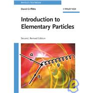 Introduction to Elementary Particles by Griffiths, David, 9783527406012