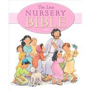 The Lion Nursery Bible by Pasquali, Elena; Lamont, Priscilla, 9780745976013