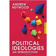 Political Ideologies An Introduction by Heywood, Andrew, 9781137606013