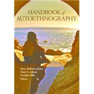 Handbook of Autoethnography by Holman Jones,Stacy, 9781598746013