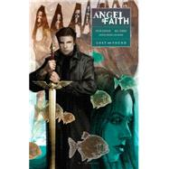 Angel & Faith 2: Lost and Found by Gischler, Victor; Conrad, Will, 9781616556013