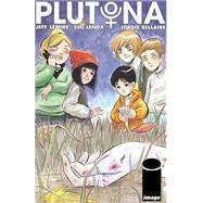 Plutona by Lemire, Jeff; Lenox, Emi, 9781632156013