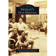 Detroit's Deaf Heritage by Brockway, Kathleen; Detroit Association of the Deaf, 9781467116015