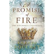 A Promise of Fire by Bouchet, Amanda, 9781492626015
