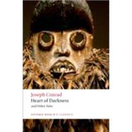 Heart of Darkness and Other Tales by Conrad, Joseph; Watts, Cedric, 9780199536016