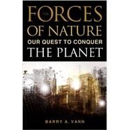 Forces of Nature by Vann, Barry A., 9781616146016