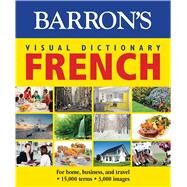 Barron's Visual Dictionary French by Barron's Education Series, Inc., 9781438006017