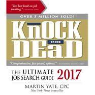 Knock 'em Dead 2017 by Yate, Martin, 9781440596018