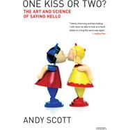 One Kiss or Two? by Scott, Andy, 9781468316018