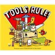 Tools Rule! by Meshon, Aaron; Meshon, Aaron, 9781442496019