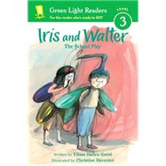 Iris and Walter by Guest, Elissa Haden; Davenier, Christine, 9780544456020