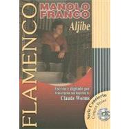 Manolo Franco: Aljibe by Franco, Manolo (COP); Worms, Claude (ADP), 9788493626020