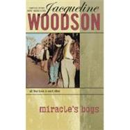 Miracle's Boys by Woodson, Jacqueline, 9780142406021