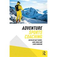 Adventure Sports Coaching by Berry; Matt, 9780415746021