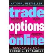 Trade Options Online by Fontanills, George A., 9780470336021